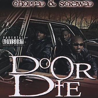 行うまたはダイ - D.O.D.-Chopped & ねじ込み [CD] USA 輸入