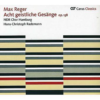 Max Reger - Max Reger: Acht Geistliche Ges Nge, Op. 138 [CD] USA import