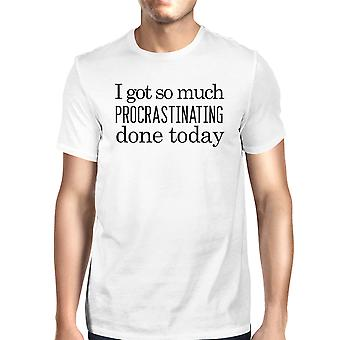 Procrastinating Done Today Mens Funny Saying Tshirt Humorous Gifts
