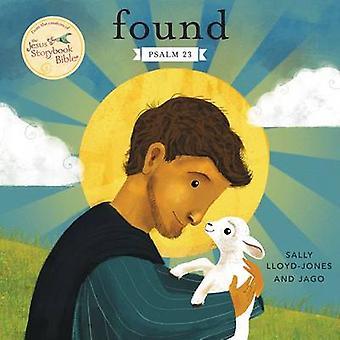 Hittade - Psalm 23 av Sally Lloyd-Jones - Jago - 9780310757504 bok