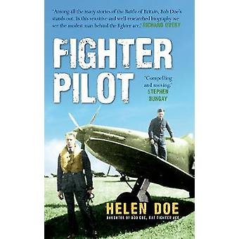 Piloto de caza - la vida de la batalla de Gran Bretaña as Doe Bob DOE Helen