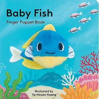 Baby Fish - Finger Puppet libro da Huang Yu-Hsuan - 9781452156101 libro