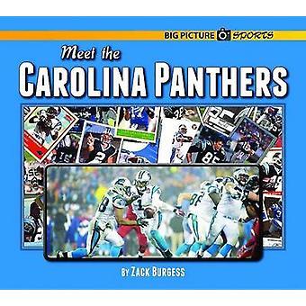 Meet the Carolina Panthers by Zack Burgess - 9781599537412 Book