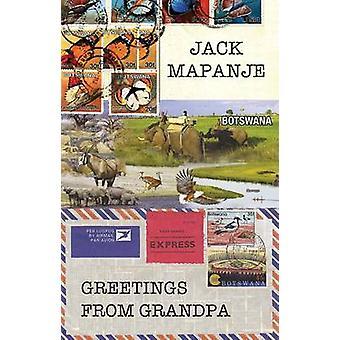 Groeten uit opa door Jack Mapanje - 9781780373119 boek