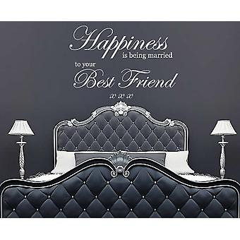 Happiness Is Being Married To Your Best Friend Wall Sticker