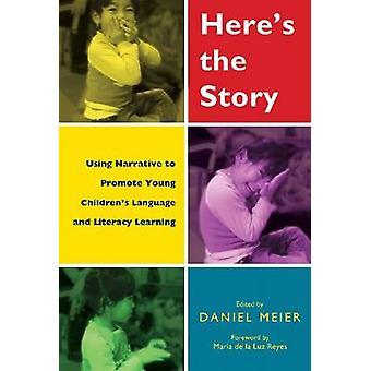 Aqui está a história - usando a narrativa para promover Languag jovens infantil