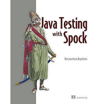 Java test avec Spock par Konstantinos Kapelonis - Book 9781617292538