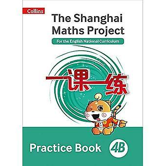 Die Shanghai-Mathematik-Projektpraxis buchen 4 b (Schanghai Mathematik)