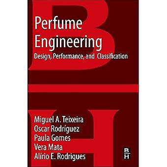 Parfum Engineering: Conception, Performance & Classification