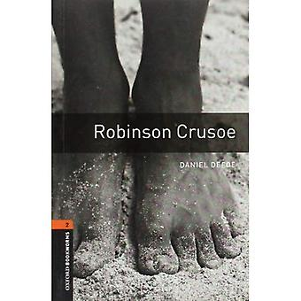 Amerikaanse Oxford boekenwurmen: Fase 2: Robinson Crusoe (Oxford boekenwurmen bibliotheek: fase 2)