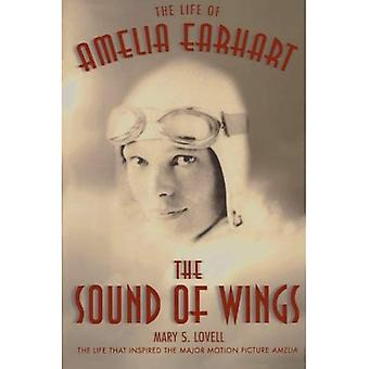Sound of Wings: das Leben von Amelia Earhart