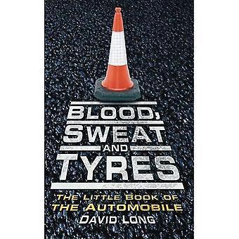 Sangue, sudore e pneumatici: il piccolo libro dell'Automobile