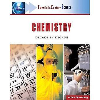Kemi: Decennium av decenniet (1900-talets vetenskap)