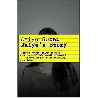 Asiyes verhaal: Één Womans reis van marteling te laten zegevieren