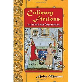 Kulinariska fiktioner: Mat i sydasiatiska Diasporiska kultur (amerikansk litteraturer initiativ (Temple University Press))