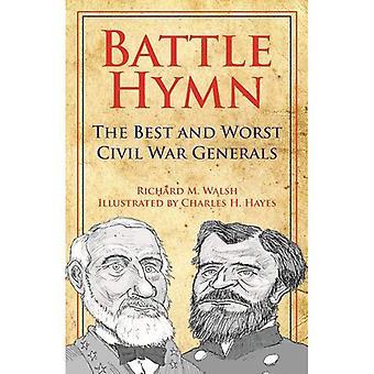 Battle Hymn: The Best and Worst Civil War Generals