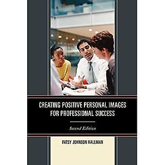 Création d'une image Positive pour la réussite professionnelle