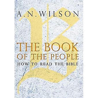 Ihmiset kirja: Miten lukea Raamattua