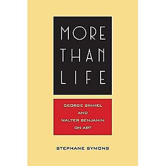 Enemmän kuin elämä: Georg Simmel ja Walter Benjamin Art