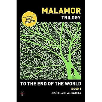 To the End of the World (Malamor Trilogy)
