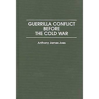 Guerrilla Conflict voor de koude oorlog door Joes & Anthony James