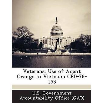 Veteranen-Einsatz von Agent Orange in Vietnam CED78158 durch US Government Accountability Office G