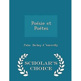 بوسي et Potes العلماء الطبعة اختيار طريق د باربي أوريفيلي آند جول