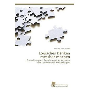 Logisches Denken Messbar Machen door Bohme Henryk Frank