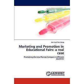 Marketing en promotie in educatieve beurzen een echte zaak door Leal Tennberg & Joni