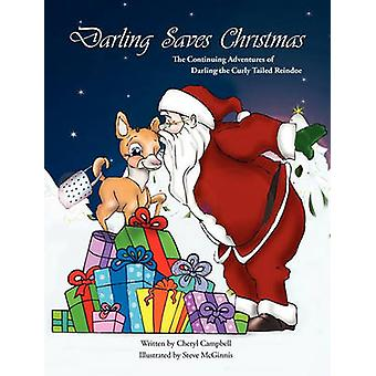 Darling Saves Christmas - The Continuing Adventures of Darling the Cur