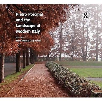 Pietro Porcinai and the Landscape of Modern Italy by Marc Treib - 978