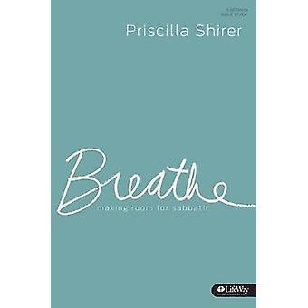 Breathe Member Book by Priscilla C. Shirer - 9781430032342 Book