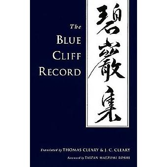 The Blue Cliff Record by Thomas Cleary - 9781590302323 Book