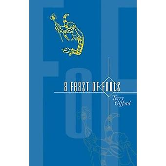 A Feast of Fools by Terry Gifford - 9781788640084 Book