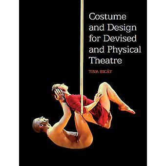 Costume and Design for Devised and Physical Theatre by Tina Bicat - 9