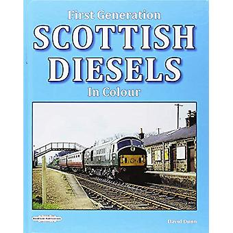 First Generation Scottish Diesels in Colour by  - 9781909625785 Book