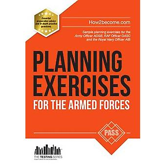 Planning Exercises for the Army Officer - RAF Officer and Royal Navy