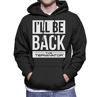 The Terminator Ill Be Back White Text Men's Hooded Sweatshirt