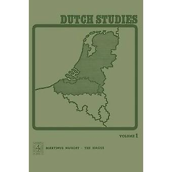 Dutch Studies An Annual Review of the Language Literature and Life of the Low Countries by Brachin & P.