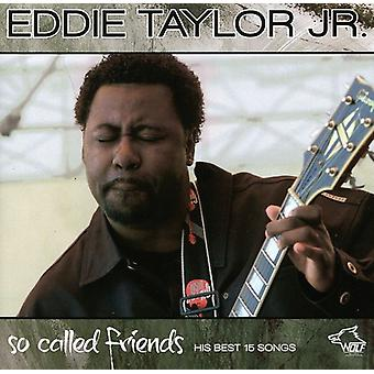 Eddie Taylor Jr - så kallade vänner [CD] USA import