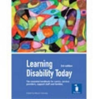 Learning Disability Today - Examines Current Issues for Those Using an